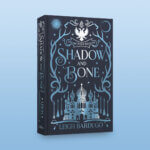 Shadow & Bone Leigh Bardugo FairyLoot